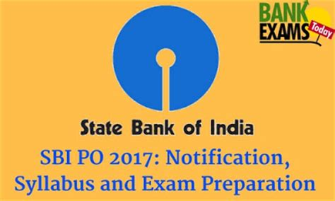 Sbi Po 2017 Dates, Study Guide And Pdf Notes  Bank Exams Today