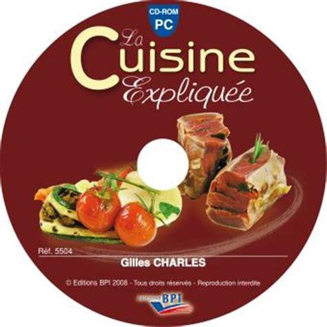 livre cuisine cap la cuisine expliquée cd rom textes lus gilles charles