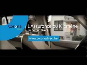Assurance Au Kilomètre : l 39 assurance au kilom tre de corona direct youtube ~ Medecine-chirurgie-esthetiques.com Avis de Voitures