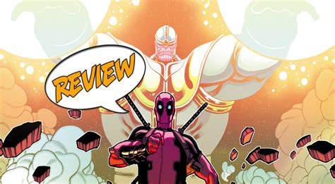 Deadpool Vs Thanos #1  Major Spoilers Review