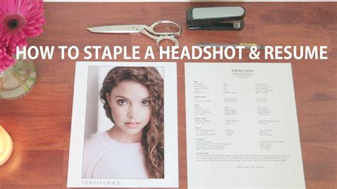 how to staple your headshot and resume together acting