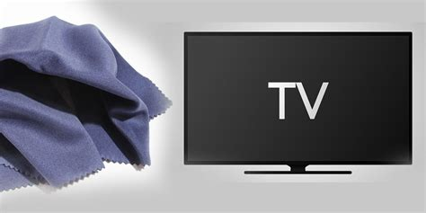 cleaning tv screen how to clean your tv screen tvsguides
