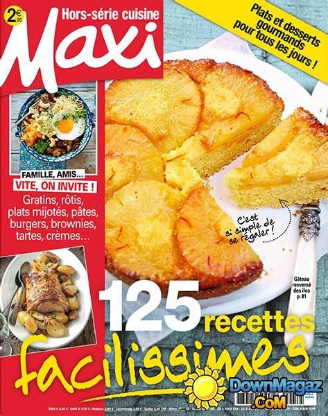 maxi cuisine hors serie maxi hors série cuisine février mars 2017 no 31