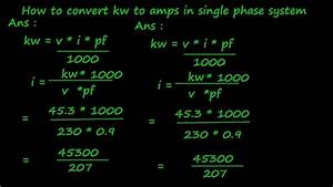 Conversion Kw En Cv Fiscaux : how to convert kw to amps in single phase system youtube ~ Gottalentnigeria.com Avis de Voitures