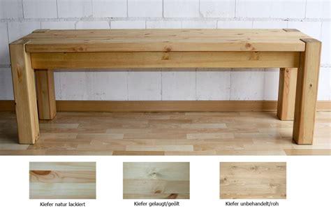 Sitzbank Kiefer Gelaugt Geölt by Massivholz Sitzbank 140cm Bank K 252 Chenbank Holzbank Kiefer