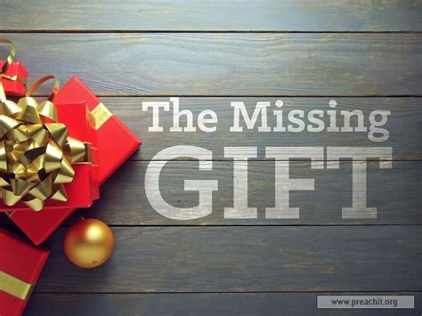 sermon by topic the missing gift christmas