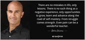 Robin Sharma Quote  There Are No Mistakes In Life  Only