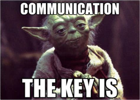 Communication Meme - 50 ways to improve team communication at work in 2017