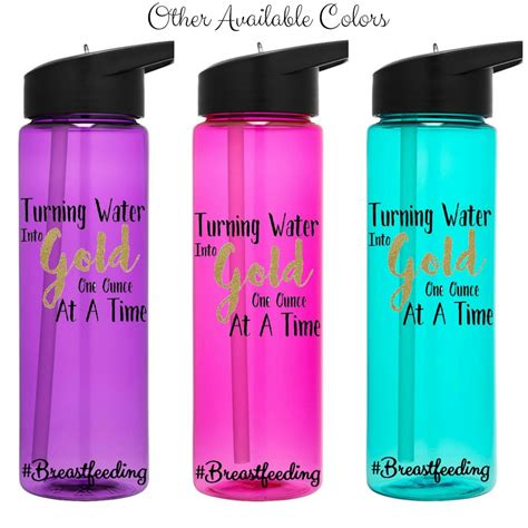 Turning Water Into Gold One Ounce At A Time Breastfeeding