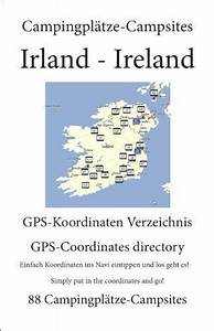 Campsite Guide Ireland  80  Campsites With Gps Data  By M