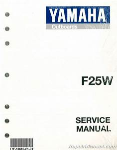 1998 Yamaha F25w Four Stroke Outboard Engine Service Manual