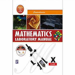 Comprehensive Mathematics Laboratory Manual For Class 10