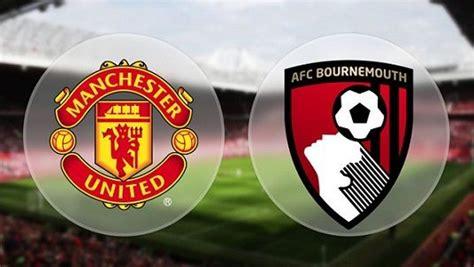 Prediksi Skor Bola Manchester United vs Bournemouth 30 ...