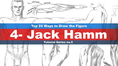 Top 20 Ways To Draw The Figure Chapter 4 (jack Hamm