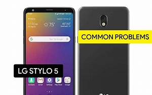 Common Problems In Lg Stylo 5 And Solution Fix  U2013 Tips
