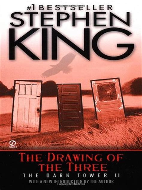 The Drawing Of The Three (the Dark Tower #2) By Stephen King
