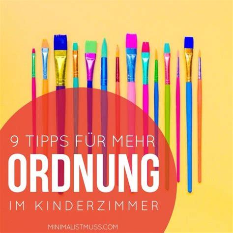 Ideen Organisation Kinderzimmer by 9 Tipps F 252 R Mehr Ordnung Im Kinderzimmer Bei