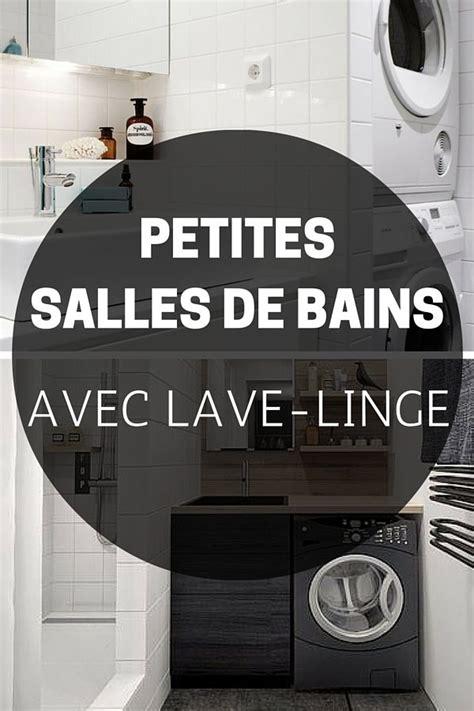 Seche Linge Dessus Baignoire by 9 Petites Salles De Bains Avec Lave Linge Astuces