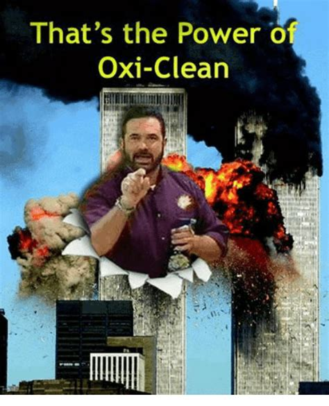 Dank Memes Clean - that s the power o oxi clean power meme on sizzle