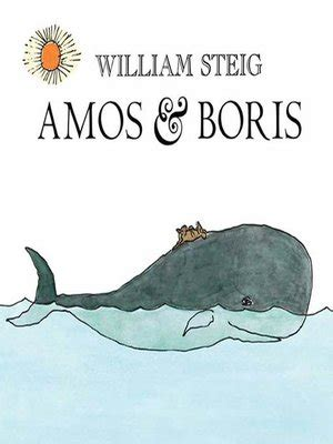 Amos & Boris By William Steig · Overdrive (rakuten