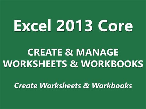 mos review excel 2013 core create and manage