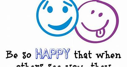 Happiness Quotes Happy Sayings Worry Don Creative