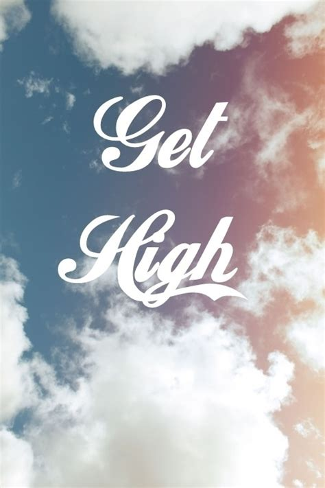 Funny Quotes Getting High Weed