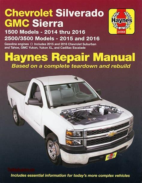 car engine manuals 2012 gmc sierra 2500 on board diagnostic system repair manual chevy silverado tahoe sierra escalade 2014 2016