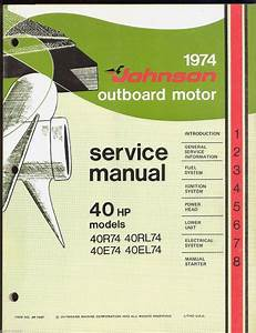 1974 Johnson Outboard Motor 40 Hp  40r74  40rl74  40e74  40el74 Service Manual