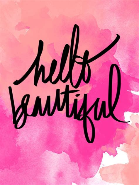 Remind yourself that you're beautiful! | Hello quotes ...