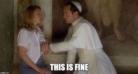 Young Pope Memes - the young pope episodes 5 and 6 the lmfao pope mtv