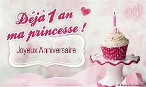 1 An Anniversaire : envoyez une e card d j 1 an ma princesse ~ Farleysfitness.com Idées de Décoration