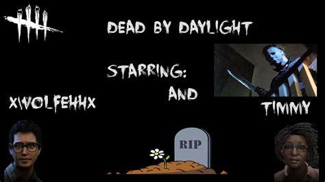 Dead By Daylight Memes - the meme team tries 2 dead by daylight youtube