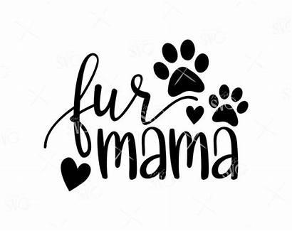 Svg Mama Dog Fur Paw Mom Lovers