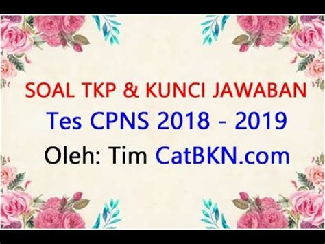 📲wa 0822 7229 8720 linktr.ee/cpns.asn. Download Contoh Soal TKP CPNS 2018 2019 dan Kunci Jawaban ...