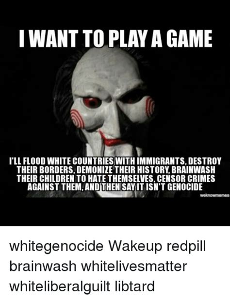 Want To Play A Game Meme - 25 best memes about i want to play a game i want to play a game memes