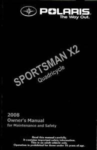 2008 Polaris Sportsman X2 500 Efi Quadricycle Owners Manual