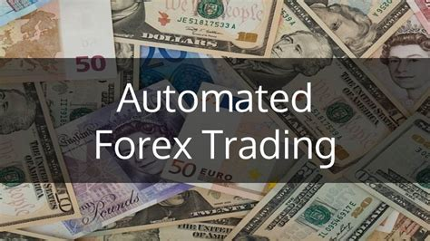 automated trading automated forex trading introduction strategies and