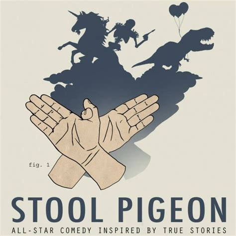 What Does Stool Pigeon - stool pigeon coldtowne theater