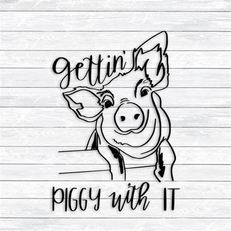 Printable farm animals flash cards for toddlers. Pig Svg Gettin' Piggy with it Pig Quote Funny Svg   Etsy