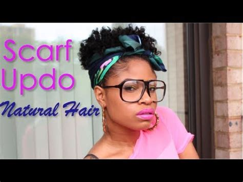 Summer Scarf Updo! ~ Natural Hair Tutorial   YouTube