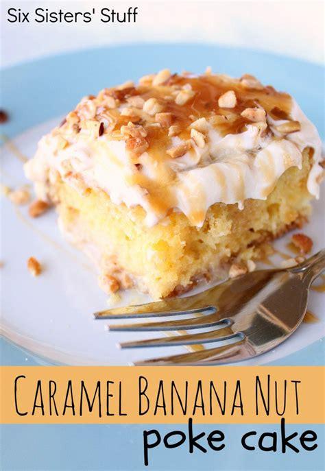 Caramel Banana Nut Cake Recipe Poke