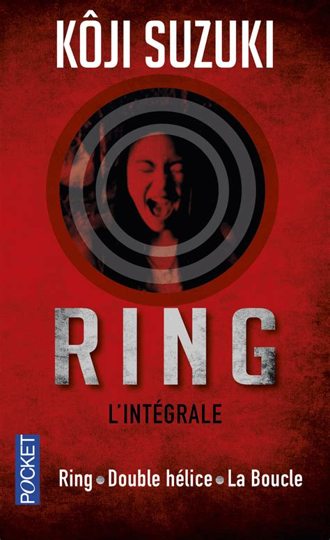 Ring Koji Suzuki by Ring H 201 Lice La Boucle Koji Suzuki Thriller