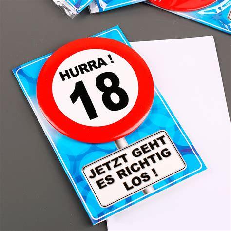 was schenkt zum 18 geburtstag verkehrszeichen button mit grusskarte zum 18 geburtstag jpg