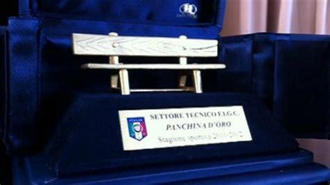 Panchina D Oro by Nasce La Panchina D Oro Per Gli Allenatori Di Calcio A 5