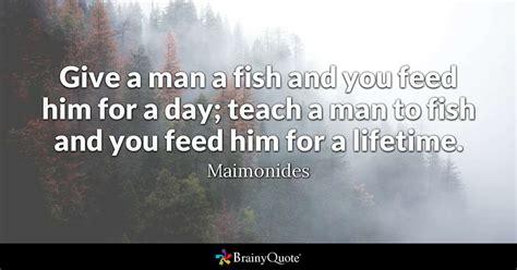 maimonides give  man  fish   feed