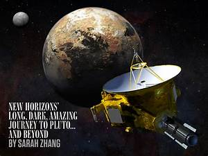 New Horizons' Long, Dark, Amazing Journey to Pluto…And ...