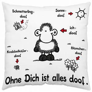 Alles Ist Doof : sheepworld ag eshop baumwollkissen ohne dich ist alles doof online kaufen ~ Eleganceandgraceweddings.com Haus und Dekorationen