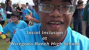 Social Inclusion at Wiregrass Ranch High School - YouTube