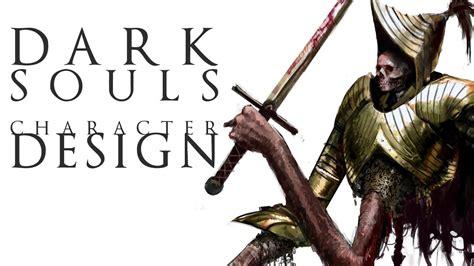 dark souls character design process youtube